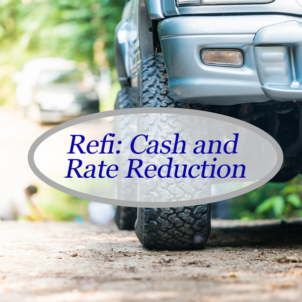 Refinance for Cash and Savings
