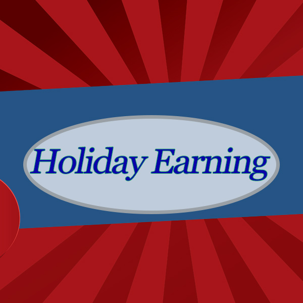 Holiday Earnings